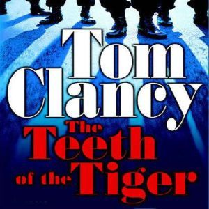 The Teeth of the Tiger, Tom Clancy
