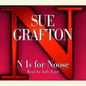 N Is For Noose, Sue Grafton