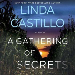 A Gathering of Secrets: A Kate Burkholder Novel, Linda Castillo