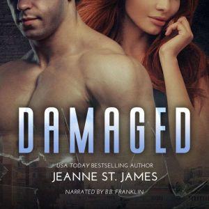 Damaged, Jeanne St. James