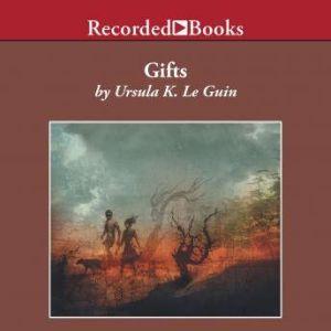 Gifts, Ursula K. Le Guin