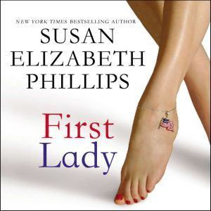 First Lady, Susan Elizabeth Phillips