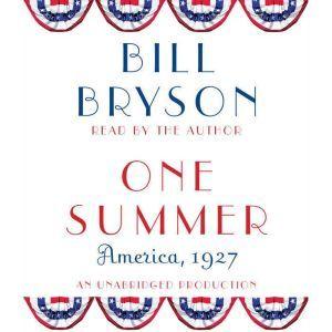 One Summer America, 1927, Bill Bryson