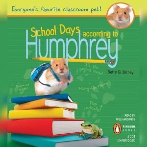 School Days According to Humphrey, Betty G. Birney