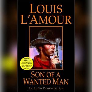 Son of a Wanted Man, Louis L'Amour