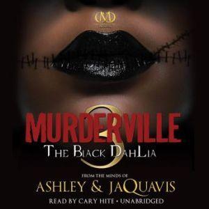 Murderville 3: The Black Dahlia, Ashley & JaQuavis