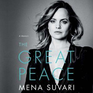 The Great Peace A Memoir, Mena Suvari