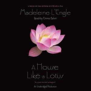 A House Like a Lotus, Madeleine L'Engle