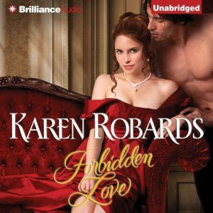 Forbidden Love, Karen Robards