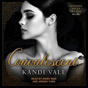 Convalescent, Kandi Vale