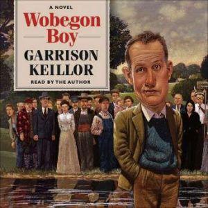 Wobegon Boy, Garrison Keillor