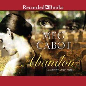 Abandon, Meg Cabot