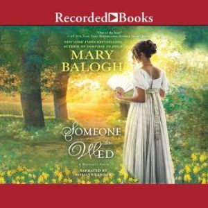 Someone to Wed, Mary Balogh