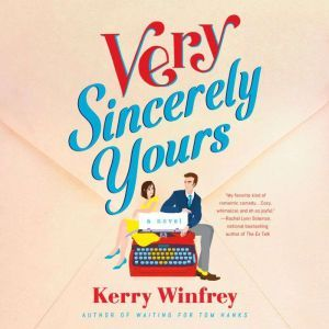 Very Sincerely Yours, Kerry Winfrey