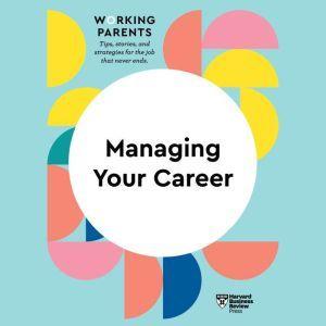 Managing Your Career, Harvard Business Review