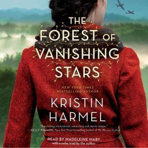 The Forest of Vanishing Stars A Novel, Kristin Harmel