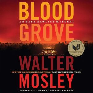 Blood Grove, Walter Mosley