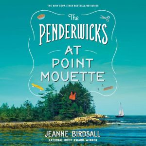 The Penderwicks at Point Mouette, Jeanne Birdsall