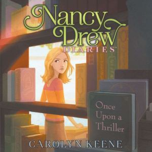 Once Upon a Thriller, Carolyn Keene