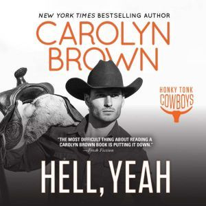 Hell, Yeah, Carolyn Brown