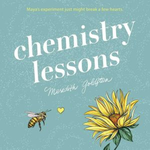 Chemistry Lessons, Meredith Goldstein