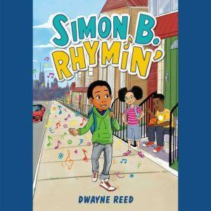 Simon B. Rhymin', Dwayne Reed