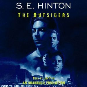 The Outsiders, S. E. Hinton