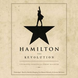 Hamilton The Revolution, Lin-Manuel Miranda