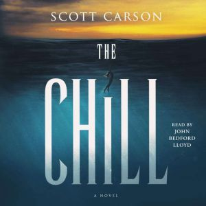 The Chill A Novel, Scott Carson