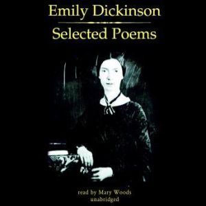 Emily Dickinson: Selected Poems, Emily Dickinson