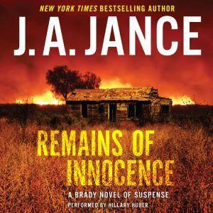 Remains of Innocence: A Brady Novel of Suspense, J. A. Jance