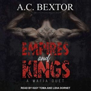 Empires and Kings, A.C. Bextor