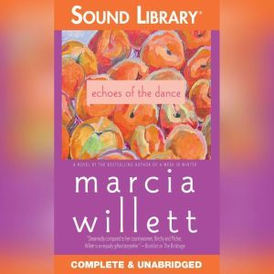 Echoes of the Dance, Marcia Willett