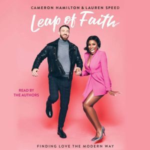 Leap of Faith Finding Love the Modern Way, Cameron Hamilton