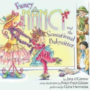Fancy Nancy and the Sensational Babysitter, Jane O'Connor