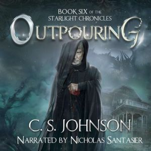 Outpouring: An Epic Fantasy Adventure Series, C. S. Johnson