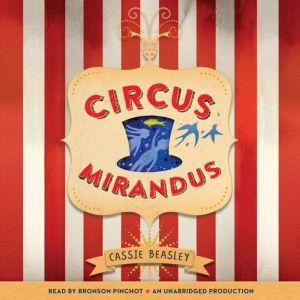 Circus Mirandus, Cassie Beasley