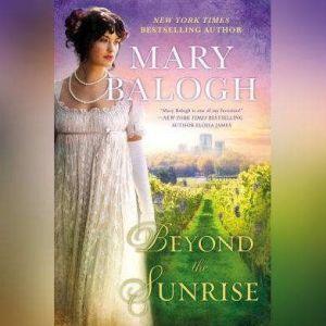 Beyond the Sunrise, Mary Balogh
