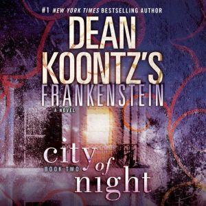 Frankenstein: City of Night, Dean Koontz