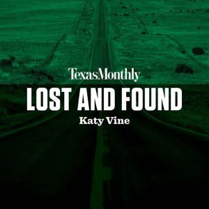 Lost and Found, Katy Vine