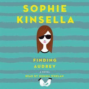 Finding Audrey, Sophie Kinsella