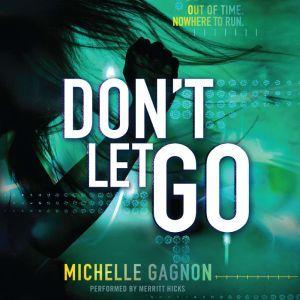 Don't Let Go, Michelle Gagnon