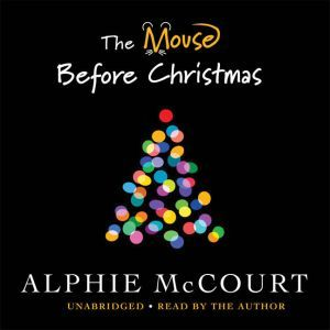 The Mouse Before Christmas, Alphie McCourt