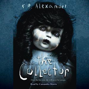 The Collector, K.R. Alexander