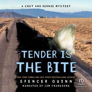 Tender Is the BIte, Spencer Quinn