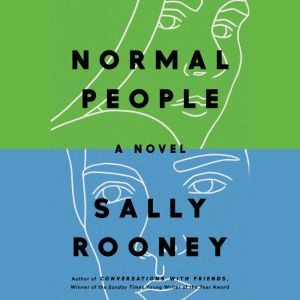 Normal People A Novel, Sally Rooney