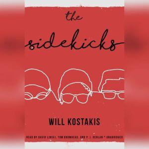 The Sidekicks, Will Kostakis