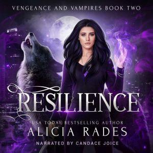 Resilience, Alicia Rades