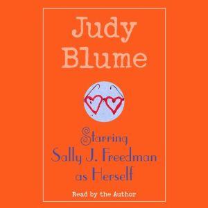 Starring Sally J. Freedman as Herself, Judy Blume