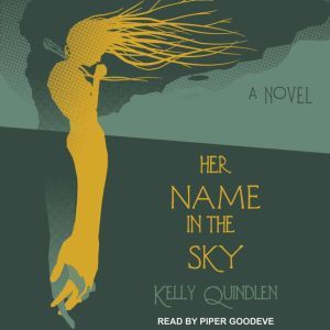 Her Name in the Sky, Kelly Quindlen